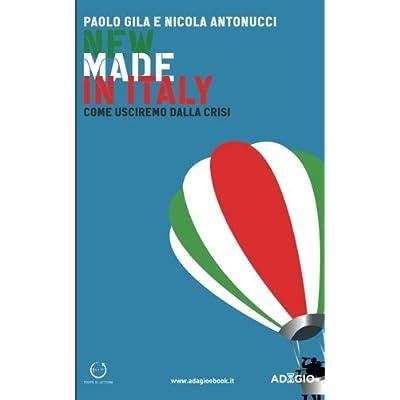 New Made In Italy: Come Usciremo Dalla Crisi
