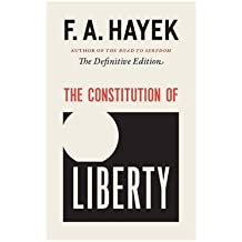 [(The Constitution of Liberty: The Definitive Edition )] [Author: Friedrich A Von Hayek] [Apr-2011]
