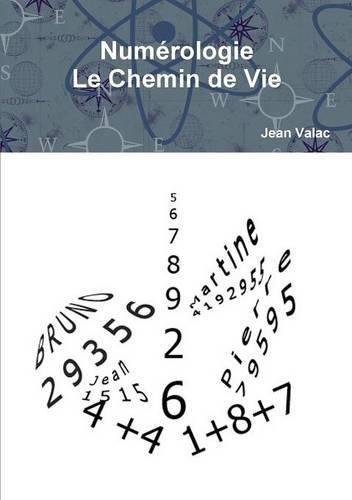 Numerologie Le Chemin de Vie