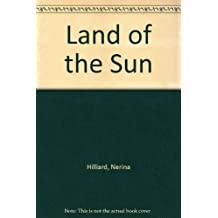 Land of the Sun by Nerina Hilliard (1976-08-01)