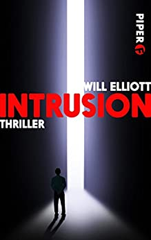 Intrusion: Thriller