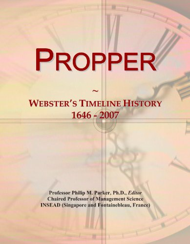 propper-websters-timeline-history-1646-2007