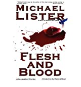 Flesh and Blood Lister, Michael ( Author ) Dec-01-2006 Hardcover