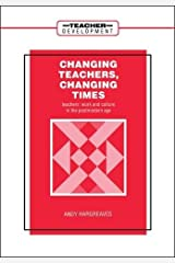Changing Teachers, Changing Times Paperback