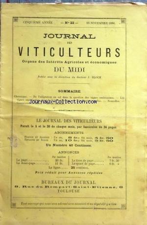 JOURNAL DES VITICULTEURS DU MIDI [No 22] du 20/11/1886 - ADAPTATION AU SOL DANS LA QUESTION DES VIGNES AMERICAINES - LES VIGNES AMERICAINES DANS LE LOT-ET-GARONNE - LES ENGRAIS PERDUS - par Collectif