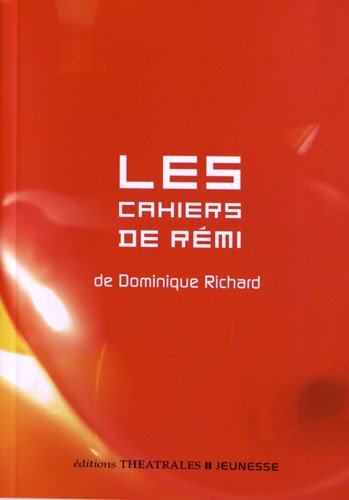 Les cahiers de Rémi