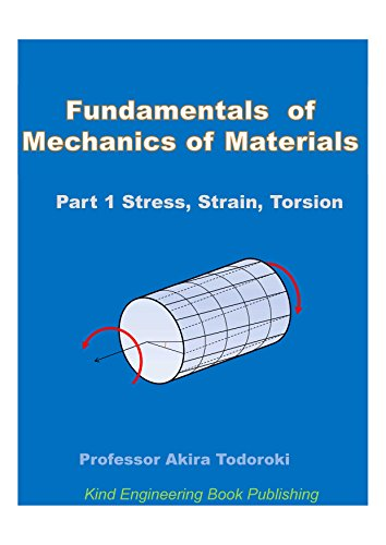 Fundamentals of mechanics of materials part 1 stress strain fundamentals of mechanics of materials part 1 stress strain torsion by todoroki fandeluxe Choice Image