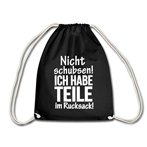 Nicht Schubsen Teile Im Rucksack Spruch Turnbeutel von Spreadshirt®, Schwarz