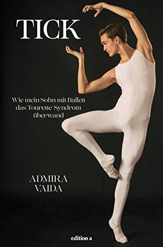 Tick: Wie mein Sohn mit Ballett das Tourette-Syndrom überwand