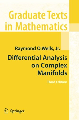 Differential Analysis on Complex Manifolds par Raymond O. O. Wells