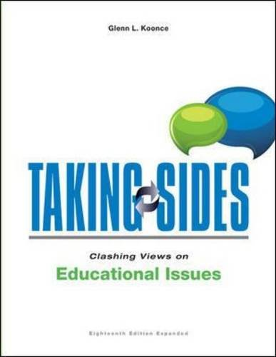 Taking Sides: Clashing Views on Educational Issues, Expanded