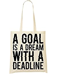 A Goal Is Dream A Deadline Napoleon Hill Quote Slogan Bolso De Mano Bolsa De La Compra