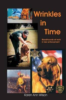 [(Wrinkles in Time)] [By (author) MS Karen Ann Wilson] published on (March, 2013)
