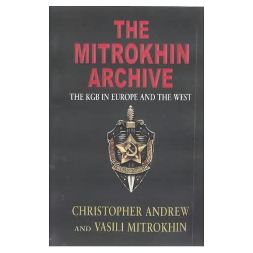 The Mitrokhin Archive by Christopher Andrew (1999-09-20)