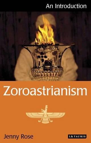Zoroastrianism: An Introduction (I.B.Tauris Introductions to Religion) por Jenny Rose