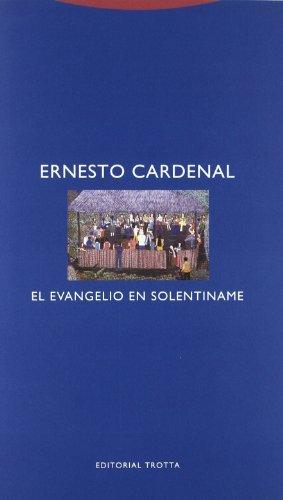El Evangelio En Solentiname por Ernesto Cardenal