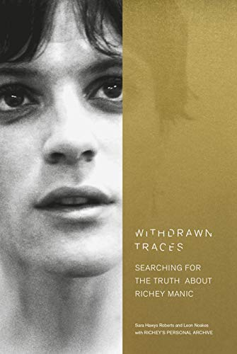 Withdrawn Traces: Searching for the Truth about Richey Manic, Foreword by Rachel Edwards (English Edition)