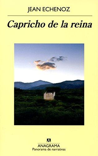 Capricho De La Reina (Panorama de Narrativas)