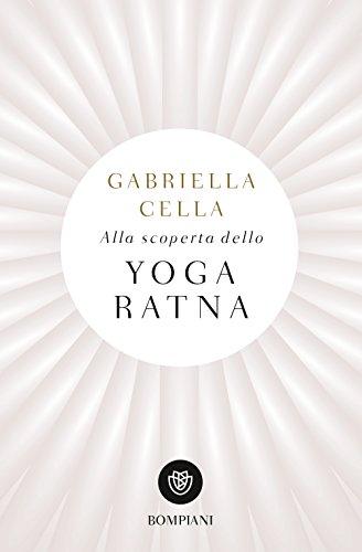 scaricare ebook gratis Alla scoperta dello yoga ratna PDF Epub