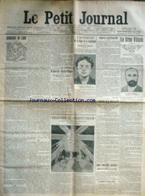 PETIT JOURNAL (LE) [No 126] du 06/05/1907 - L'ATTENTAT DE LA PLACE DE LA REPUBLIQUE - L'ANARCHISTE JACOB LAW - A BORD DU VICTOR HUGO - LA CRISE VITICOLE - ALBERT MARCELIN - L'OGRESSE DE LA GOUTTE-D'OR - JEANNE WEBER - DANS L'AMERIQUE CENTRALE - INCIDENT AU MEXIQUE ET AU GUATEMALA - LE MINSTRE BARRIOS - LE PRESIDENT CABRERA - EDOUARD LE MAGNETIQEUR - CARICATURE ALLEMANDE.