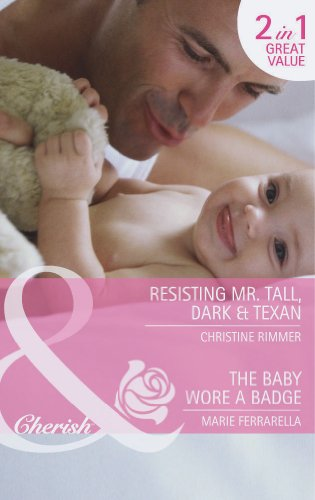 book cover of Resisting Mr. Tall, Dark & Texan / The Baby Wore a Badge