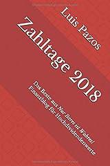 Zahltage 2018: Das Beste aus Nur Bares ist Wahres! Finanzblog für Hochdividendenwerte Taschenbuch