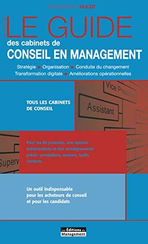 Le Guide des cabinets de conseil en management par  Jean-Baptiste Hugot