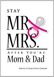 Stay Mr. and Mrs. After You're Mom and Dad