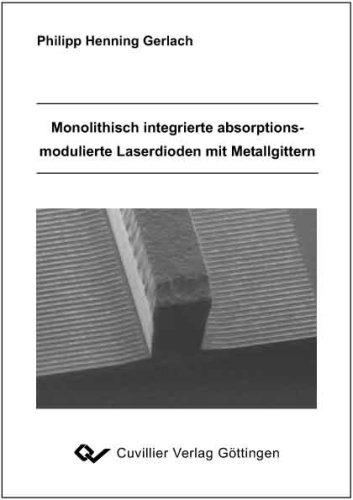 Monolithisch integrierte absorptionsmodulierte Laserdioden mit Metallgittern