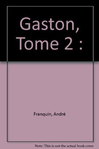 Gaston, Tome 2 :