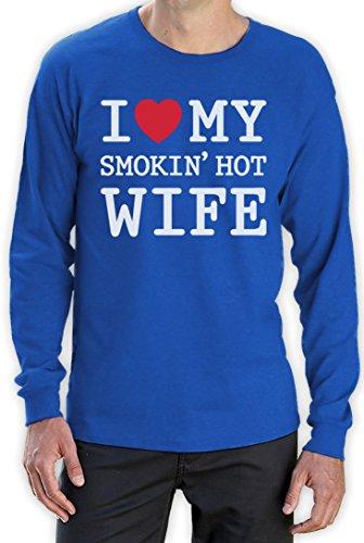 Ich liebe meine heisse Frau - Geschenk für verliebten Ihn Langarm T-Shirt Blau