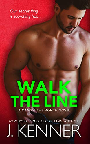 Walk the Line: Brent and Elena (Man of the Month Book 12) (English Edition) Kenner Line