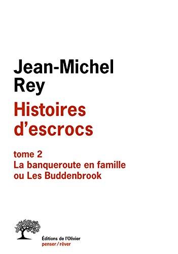 Histoires d'escrocs tome 2. La banqueroute en famille ou Les Buddenbrook (2)
