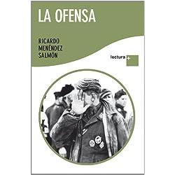 La ofensa -- Finalista Premio Mandarache 2009