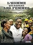 L' homme qui répare les femmes | Michel, Thierry. Metteur en scène ou réalisateur