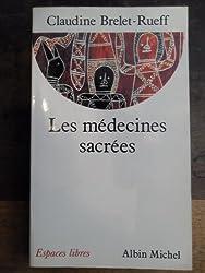 Les Médecines sacrées