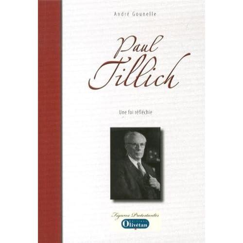 Paul Tillich. Une foi réfléchie