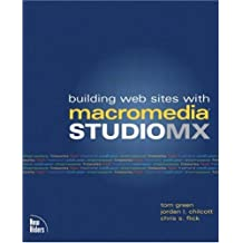 Building Web Sites with Macromedia Studio MX (Voices (New Riders))