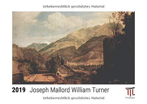 Joseph Mallord William Turner 2019 - Timokrates Tischkalender, Bilderkalender, Fotokalender - DIN A5 (21 x 15 cm)