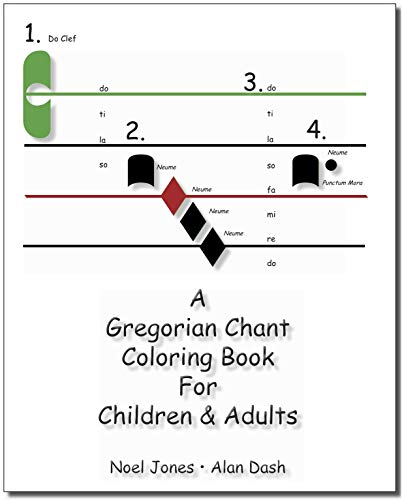 A Gregorian Chant Coloring Book for Children & Adults: The Teacher's Book in Full Color for use with the Original Black and White Coloring Book (English Edition)