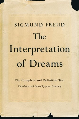 The Interpretation of Dreams: The Complete and Definitive Text 1st (first) Trade Paper Edition by Freud, Sigmund published by Basic Books (2010)