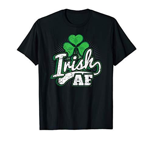 Irish AF St Patrick's Day T-Shirt Men and ()