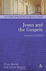 Jesus and the Gospels, Second Edition (T & T Clark Approaches to Biblical Studies)