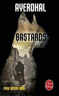 Bastards par Ayerdhal