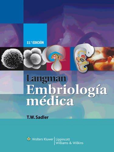 Langman: Embriología Médica