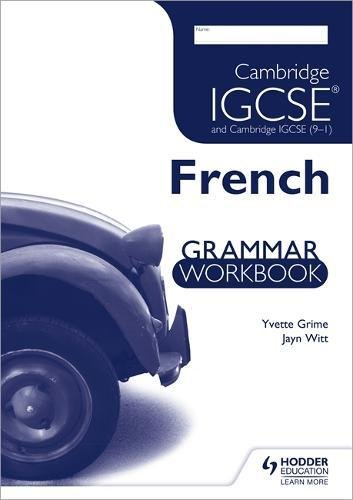 Cambridge IGCSE and Cambridge IGCSE (9–1) French Grammar Workbook (Igcse & International Cert)