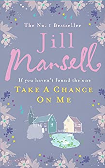 Take A Chance On Me by [Mansell, Jill]