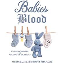 Blood Of Silence, Tome 7.5 : Babies Blood