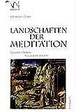 Landschaften der Meditation: Giovanni Bellinis Assoziationsräume