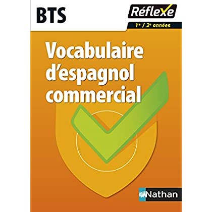 Vocabulaire d'espagnol commercial - BTS - Guide